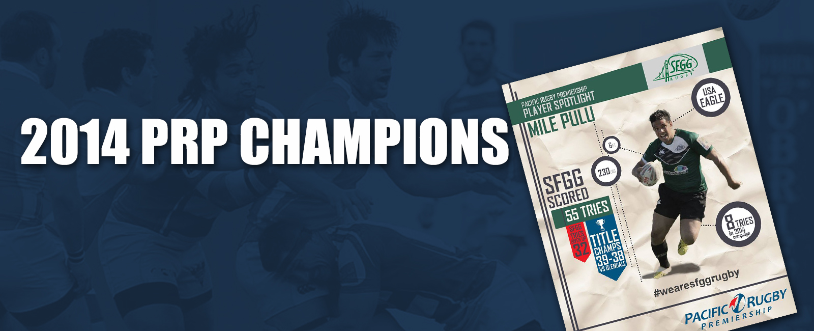We proudly introduce the 2014 PRP Champions – SFGG Rugby!
