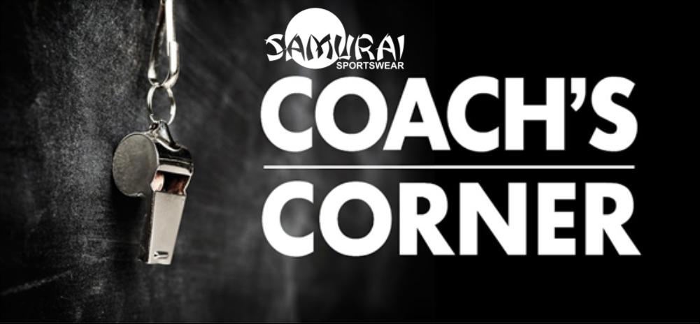 Round 3 – Samurai Sportswear Coach's Corner